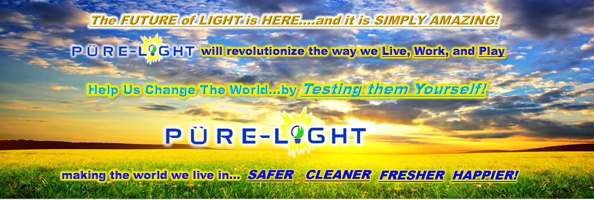 Revolutionize the Way We Live - New
